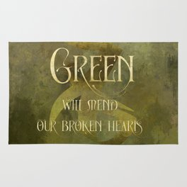 GREEN will heal our broken hearts. Shadowhunter Children's Rhyme. Rug