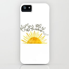 Watercolor Sun and Hand Lettered Walt Whitman Quote | Modern Calligraphy Quote | Watercolor Painting iPhone Case