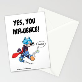 YES, YOU INFLUENCE! Stationery Cards