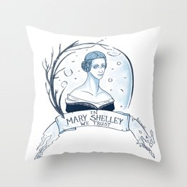 In Mary Shelley We Trust Throw Pillow