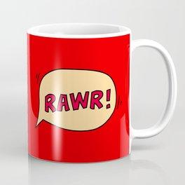 Rawr speech bubble Coffee Mug