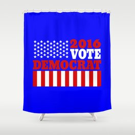 Vote Democrat  Shower Curtain
