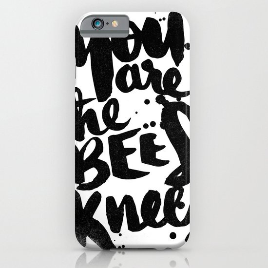 YOU ARE THE BEES KNEES iPhone & iPod Case