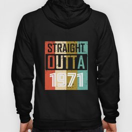 Straight Outta 1971 Hoody