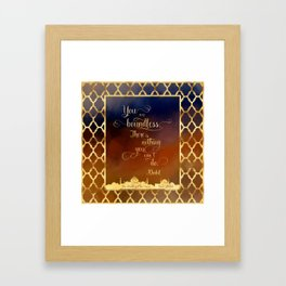 You are boundless. There is nothing you can't do. - Khalid Framed Art Print