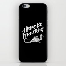 HERE BE MONSTERS iPhone & iPod Skin