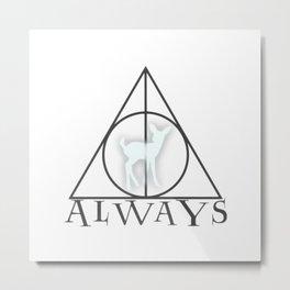 ALWAYS 002 Metal Print