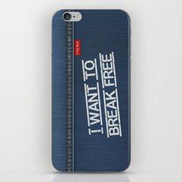Denim Jeans - I Want To Break Free iPhone Skin