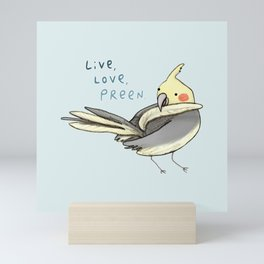 Live, Love, Preen Mini Art Print