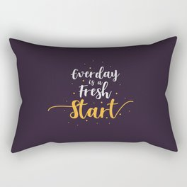 Everyday is a fresh start quote motivation typography Rectangular Pillow