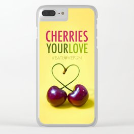 Cheeries Your Love Clear iPhone Case