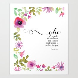 She Speaks with Wisdom Proverbs Scripture Art Art Print