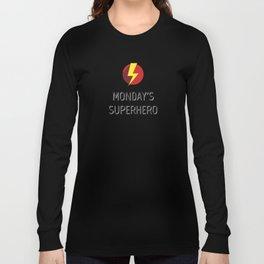 Monday's Superhero Long Sleeve T-shirt