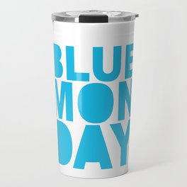 Boring Monday Travel Mug