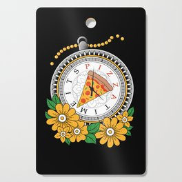 It's Pizza Time Cutting Board
