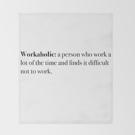 workaholic Throw Blanket