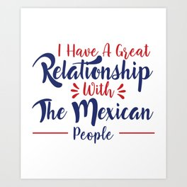 I Have A Great Relationship Art Print