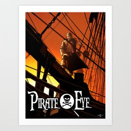 Pirate Eye: Life of Danger Art Print