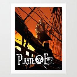 Pirate Eye: Life of Danger Art Print
