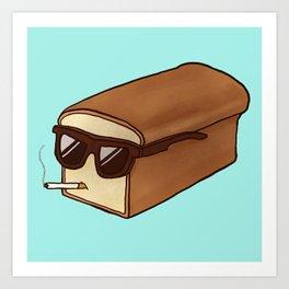 Cool Bread Art Print