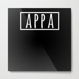 Appa Korean Dad in Korean Hangul South Korea Metal Print