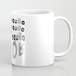 One Tequila Two Tequila Three Tequila FLOOR Coffee Mug