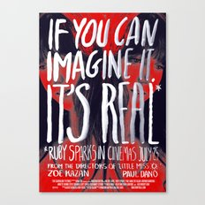 If you can imagine it, it's real Canvas Print