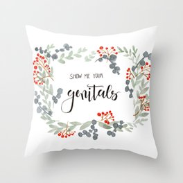 Show Me Your Genitals Throw Pillow