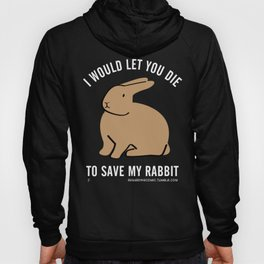 WOULD YOU TOO? Hoody