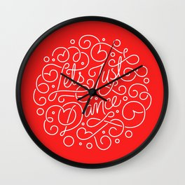 Lets just dance! Wall Clock
