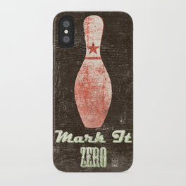 Mark It Zero - Bowling Pin - Big Lebowski Quote iPhone Case