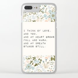 I think of love, and you - E. Dickinson Collection Clear iPhone Case