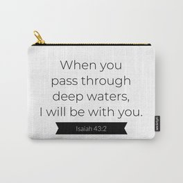 I Will Be With You - Christian Typography Carry-All Pouch