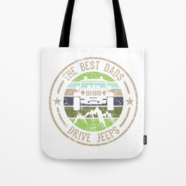 """Nice Riding Tee For Riders With A Retro Illustration Of A Truck """"The Best Dads Drive Jeeps"""" T-shirt Tote Bag"""