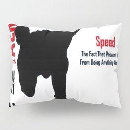 Taekwondo kick T-shirt Technique,Speed,Power Pillow Sham