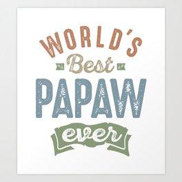 World's Best Papaw Art Print
