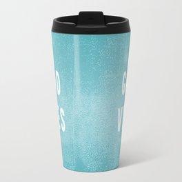 Beachy Aqua Blue/Green and White Distressed Print Effect Good Vibes Travel Mug