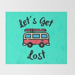 Let's Get Lost Throw Blanket