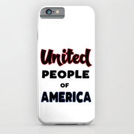 United People of America iPhone Case