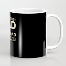 I have two titles dad and step-dad and I Coffee Mug