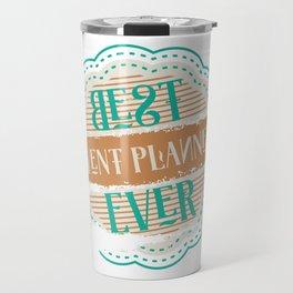 Best Event Planner Ever Travel Mug