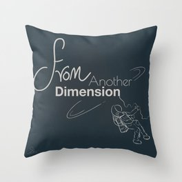 space - from another dimension Throw Pillow