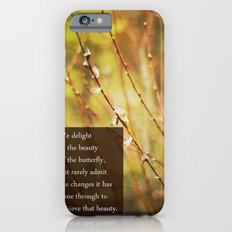 becoming a butterfly. iPhone 6s Slim Case