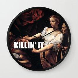 Judith is Killin' It Wall Clock