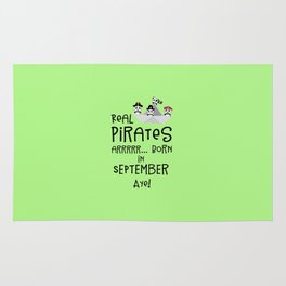 Real Pirates are born in SEPTEMBER T-Shirt Dpwla Rug