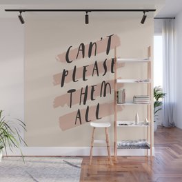 Can't Please Them All hand lettered typography self care in home wall bedroom decor Wall Mural
