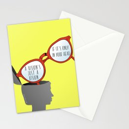 A Vision's Just a Vision if it's Only in Your Head Stationery Cards