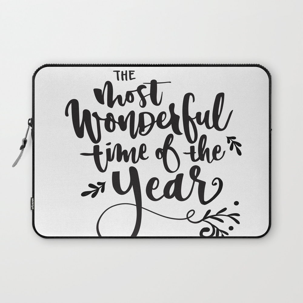 The Most Wonderful Time Of The Year Laptop Sleeve LSV7945848
