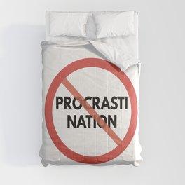 Stop Procrastinating Comforters