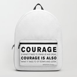 Courage quote - Winston Churchill Backpack